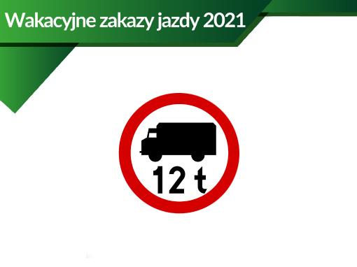 Wakacyjne zakazy ruchu dla ciężarówek